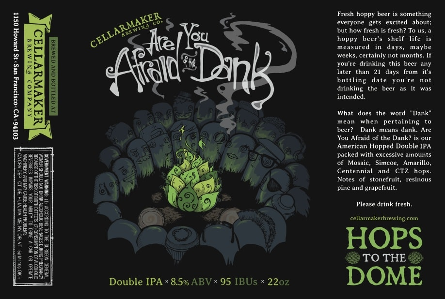 Are You Afraid Of The Dank Double IPA Bottles – Sold Out