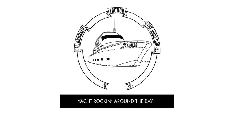 Yacht Rockin' W/ Faction & The Rare Barrel ~ Sold Out