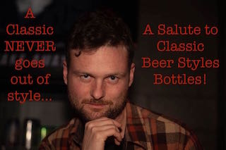A Salute To Classic Beer Styles: Traditional Pastry Stout Bottles ~ SOLD OUT