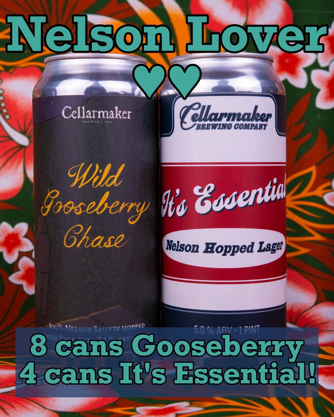 NELSON LOVER ~ 8 CANS Wild Gooseberry Chase IPA & 4 CANS It's Essential! … SHIPPING Out On TUESDAY 8/11 For NEXT DAY Delivery*