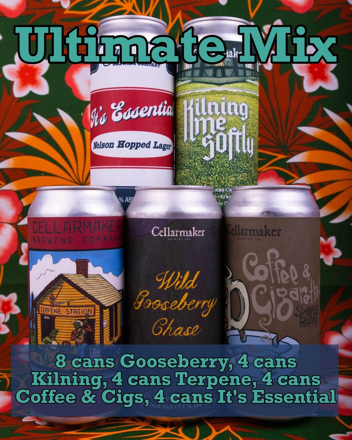 ULTIMATE MIX 24 CANS ~ 8 Wild Gooseberry Chase IPA, 4 Kilning Me Softly IPA, 4 Terpene Station DIPA, 4 Coffee & Cigs & 4 It's Essential! … SHIPPING Out On TUESDAY 8/11 For NEXT DAY Delivery*
