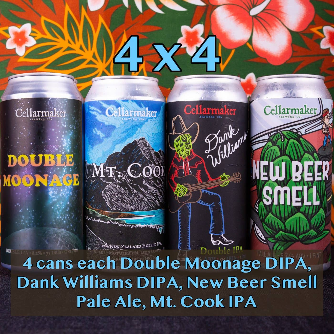 """4X4 CASE 16 CANS ~ 4 """"New Beer Smell"""" Pale Ale, 4 """"Mt Cook"""" IPA  4 """"Dank Williams"""" DIPA & 4 """"Double Moonage"""" DIPA… SHIPPING Out On WEDNESDAY 10/28 For NEXT DAY Delivery*"""