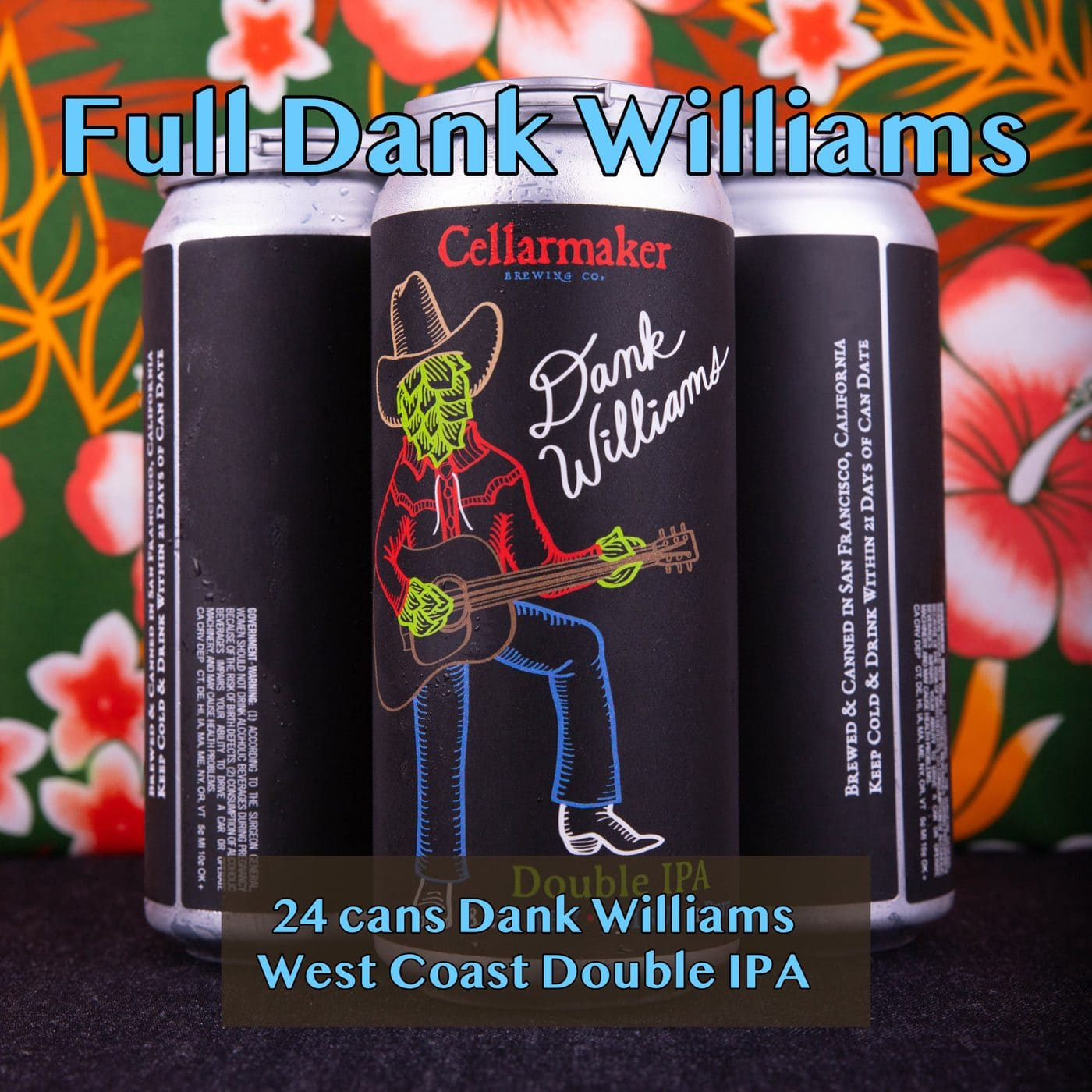 """FULL CASE 24 CANS  """"Dank Williams"""" DIPA … SHIPPING Out On WEDNESDAY 10/28 For NEXT DAY Delivery*"""