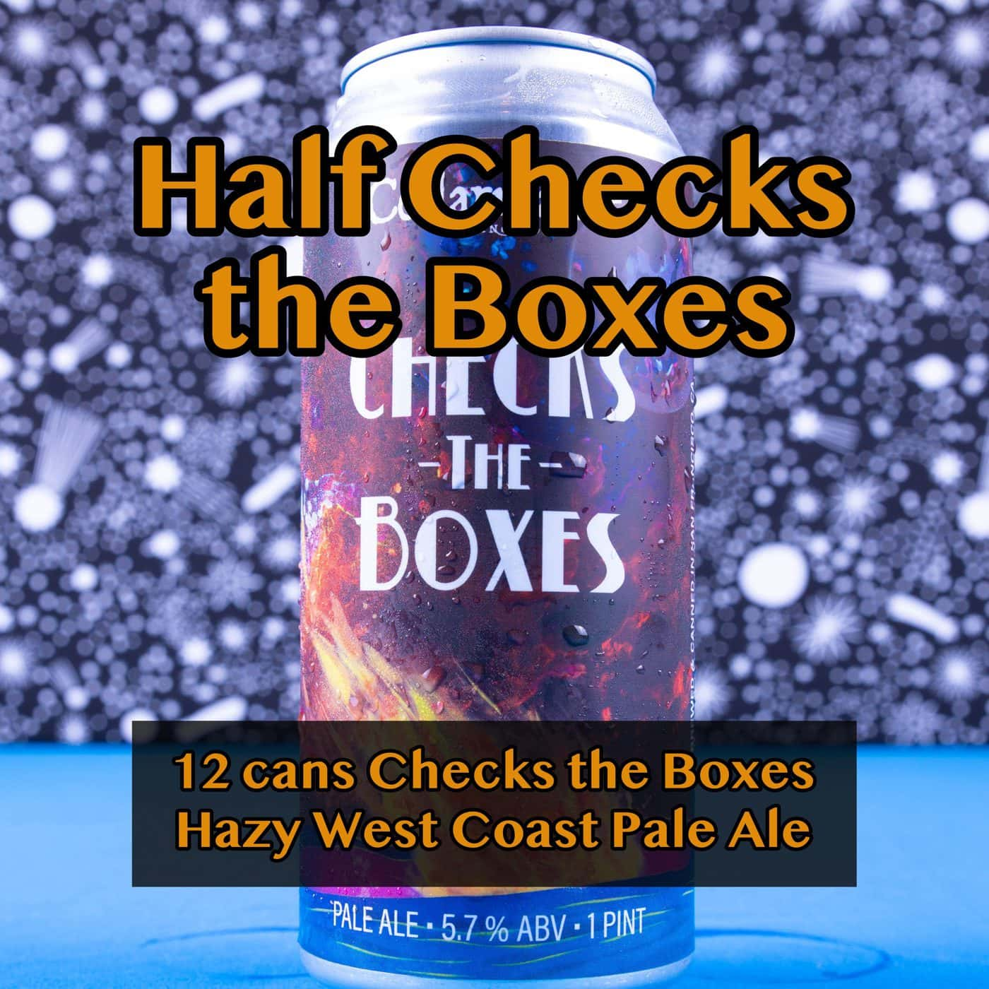 HALF CASE 12 CANS Checks The Boxes Pale Ale… SHIPPING Out On WEDNESDAY 12/2 For NEXT DAY Delivery*
