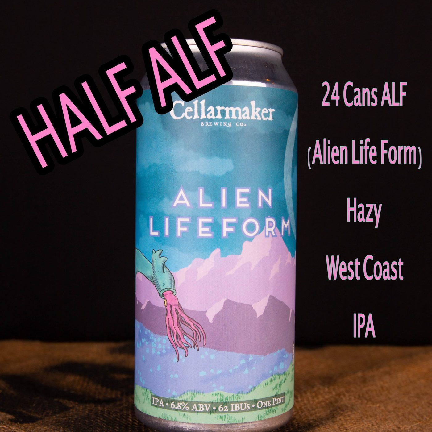 HALF CASE 12 CANS Of ALF IPA  … SHIPPING Out On TUESDAY 1/12 For NEXT DAY Delivery*