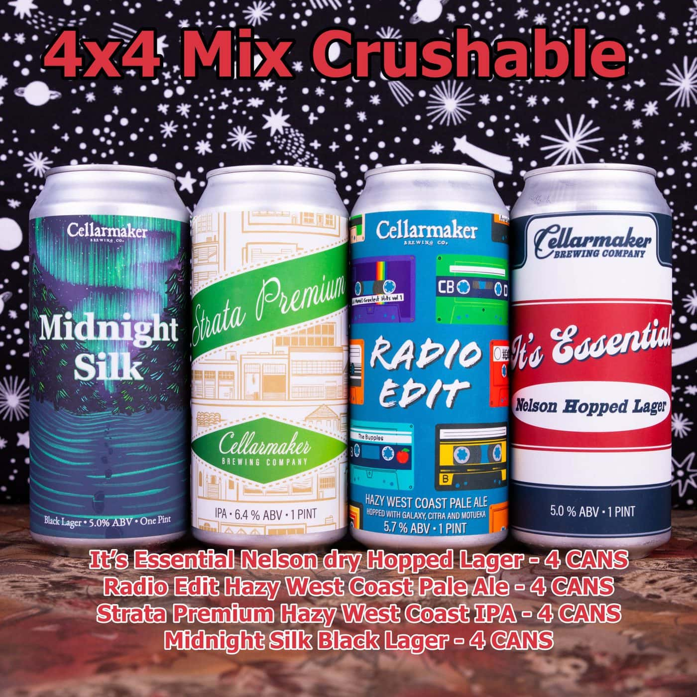 Crushable 4×4 Mix 16 CANS -4 Strata Premium IPA, 4 Radio Edit Pale Ale, 4 It's Essential Nelson Hopped Lager And 4 Midnight Silk Black Lager ~ Shipping Out For Next Day Delivery On Tuesday 1/19*