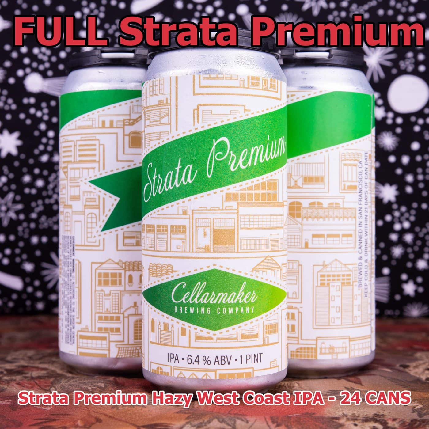 FULL CASE 24 CANS Strata Premium IPA ~ Shipping Out For Next Day Delivery On Tuesday 1/19*