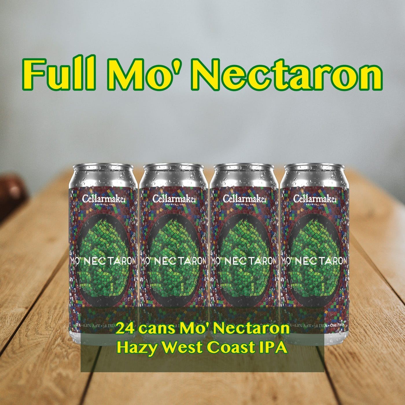 FULL CASE 24 CANS Mo' Nectaron NEW HAZY IPA – Shipping Out Tuesday 3/2 For Next Day Delivery*