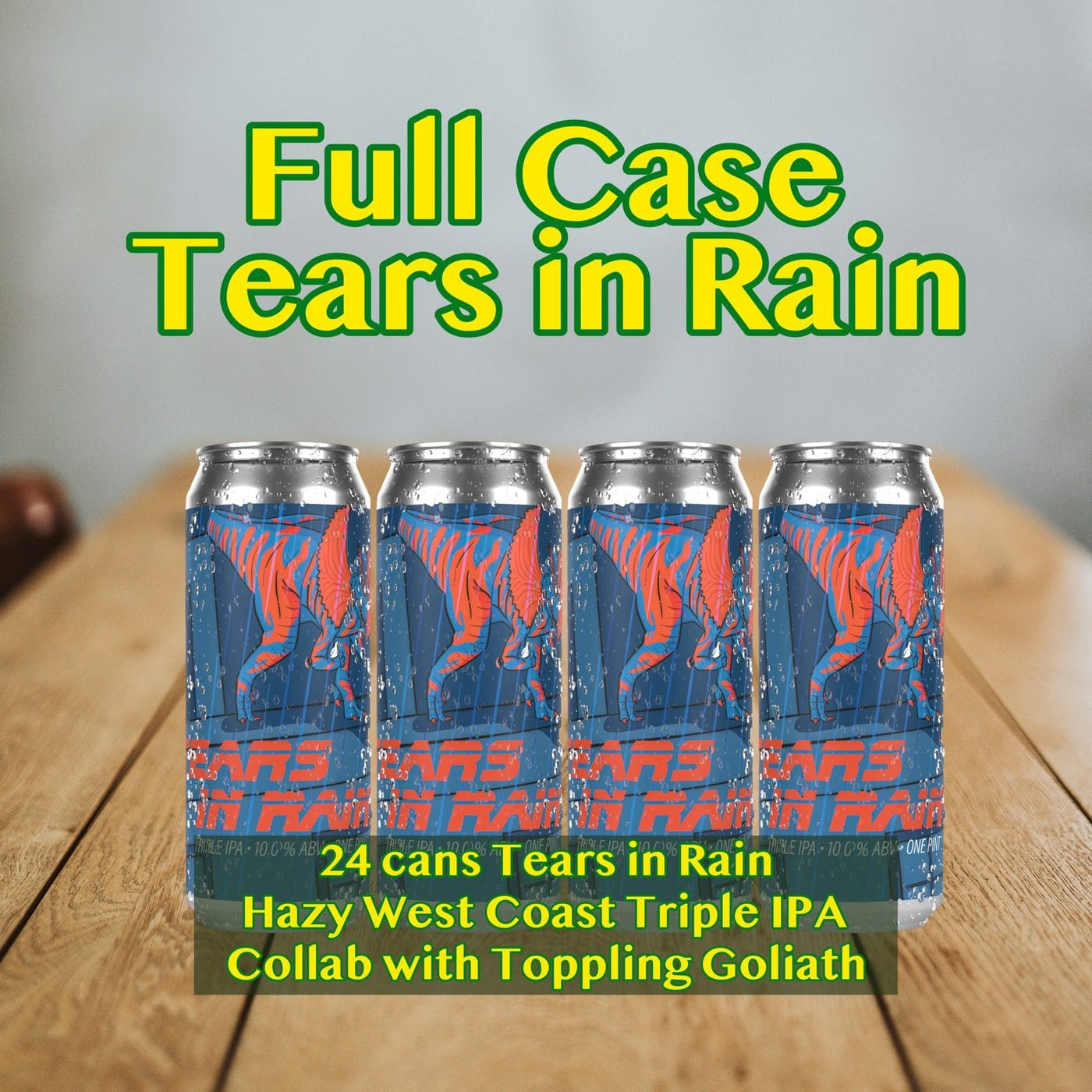 FULL CASE 24 CANS Tears In Rain HAZY TIPA – Shipping Out Tuesday 3/2 For Next Day Delivery*
