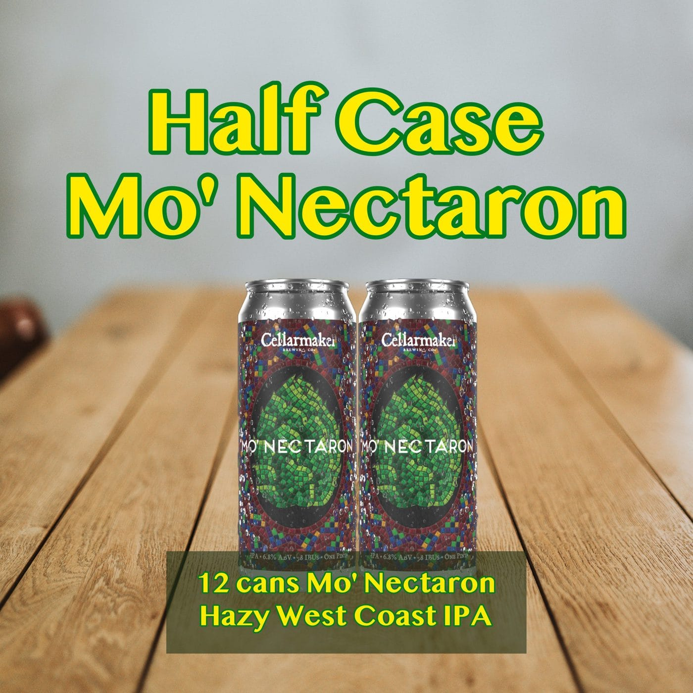 HALF CASE 12 CANS Mo' Nectaron NEW HAZY IPA – Shipping Out Tuesday 3/2 For Next Day Delivery*