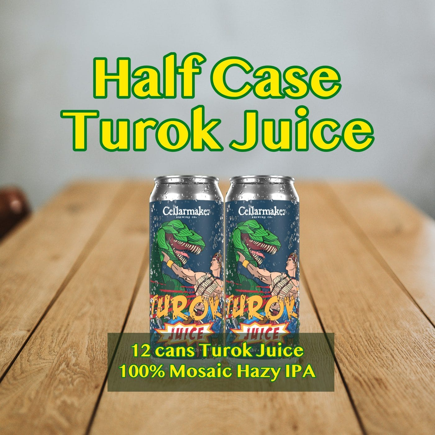 HALF CASE 12 CANS Turok Juice Hazy IPA – Shipping Out Tuesday 3/2 For Next Day Delivery*