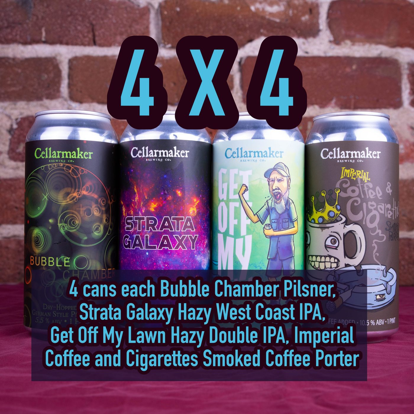 16 CANS 4X4 MIX –  4 Bubble Chamber Pilsner, 4 Strata Galaxy  IPA, 4 Get Off My Lawn Hazy DIPA And 4 Imperial Coffee And Cigarettes Porter – Shipping Out Tuesday 4/20 For Next Day Delivery*