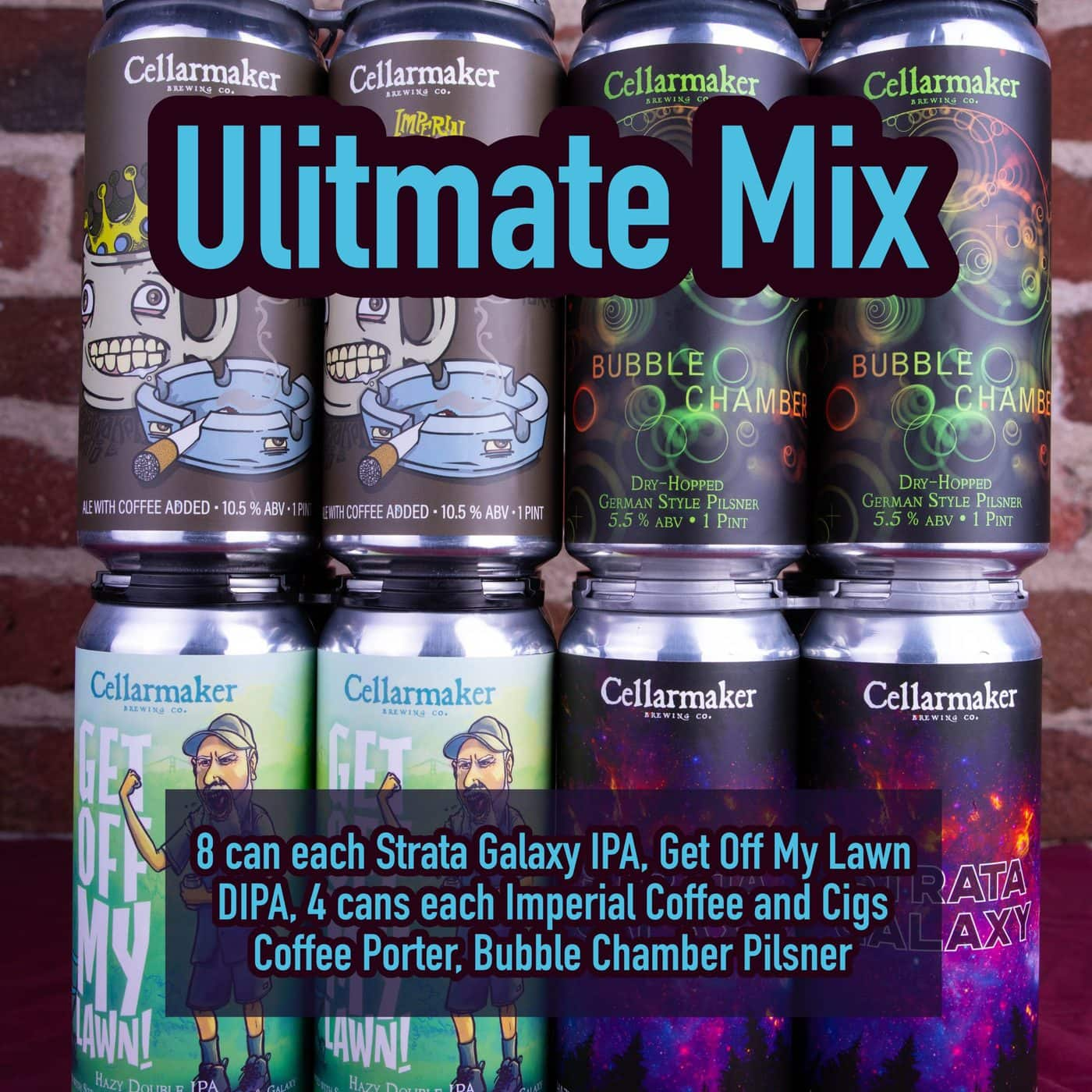 FULL CASE 24 CANS Ultimate MIX – 4 Bubble Chamber Pilsner, 8 Strata Galaxy IPA, 8 Get Off My Lawn Hazy DIPA And 4 Imperial Coffee And Cigarettes Porter – Shipping Out Tuesday 4/20 For Next Day Delivery*