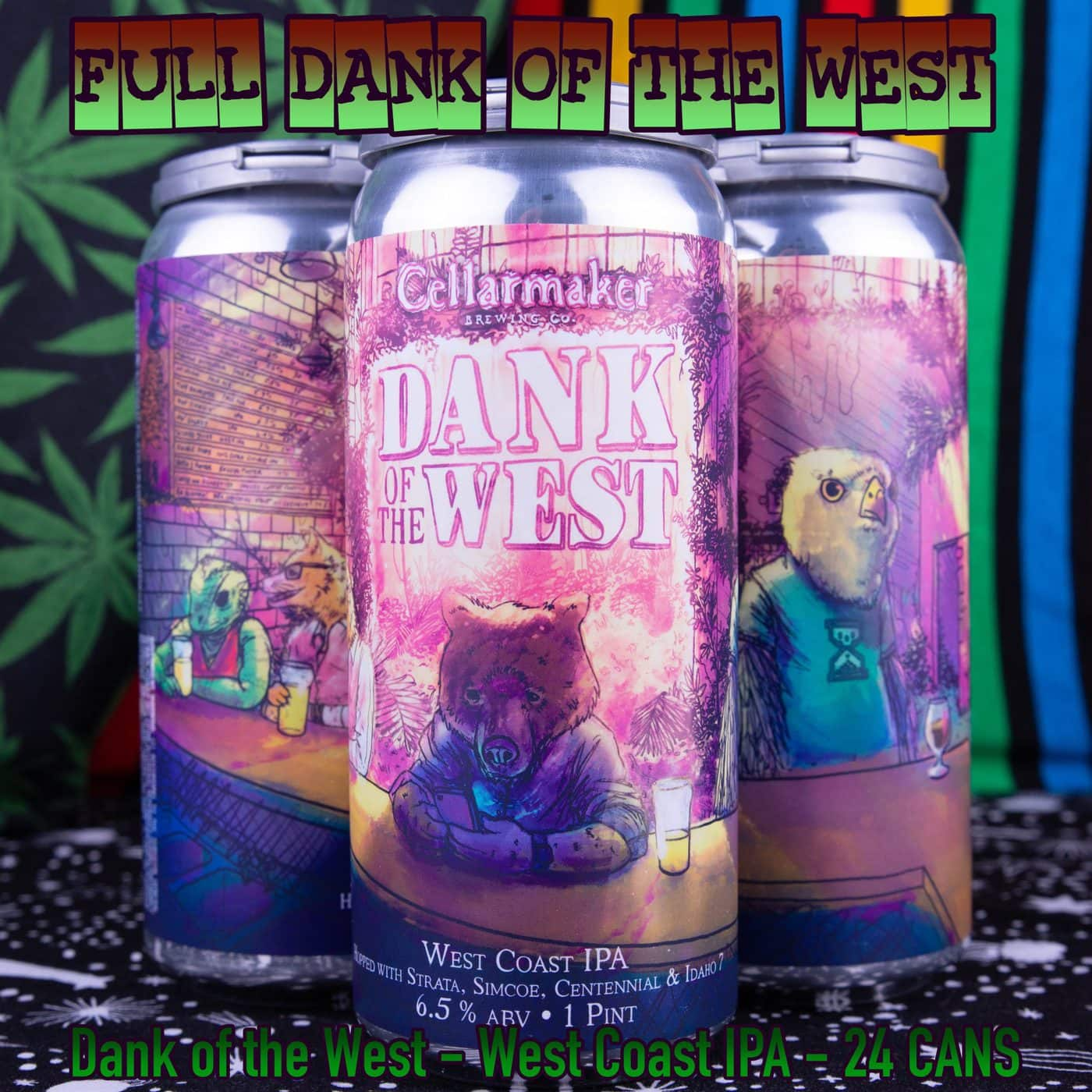 FULL CASE 24 CANS Dank Of The West  IPA- Shipping Out Tuesday 4/13 For Next Day Delivery*