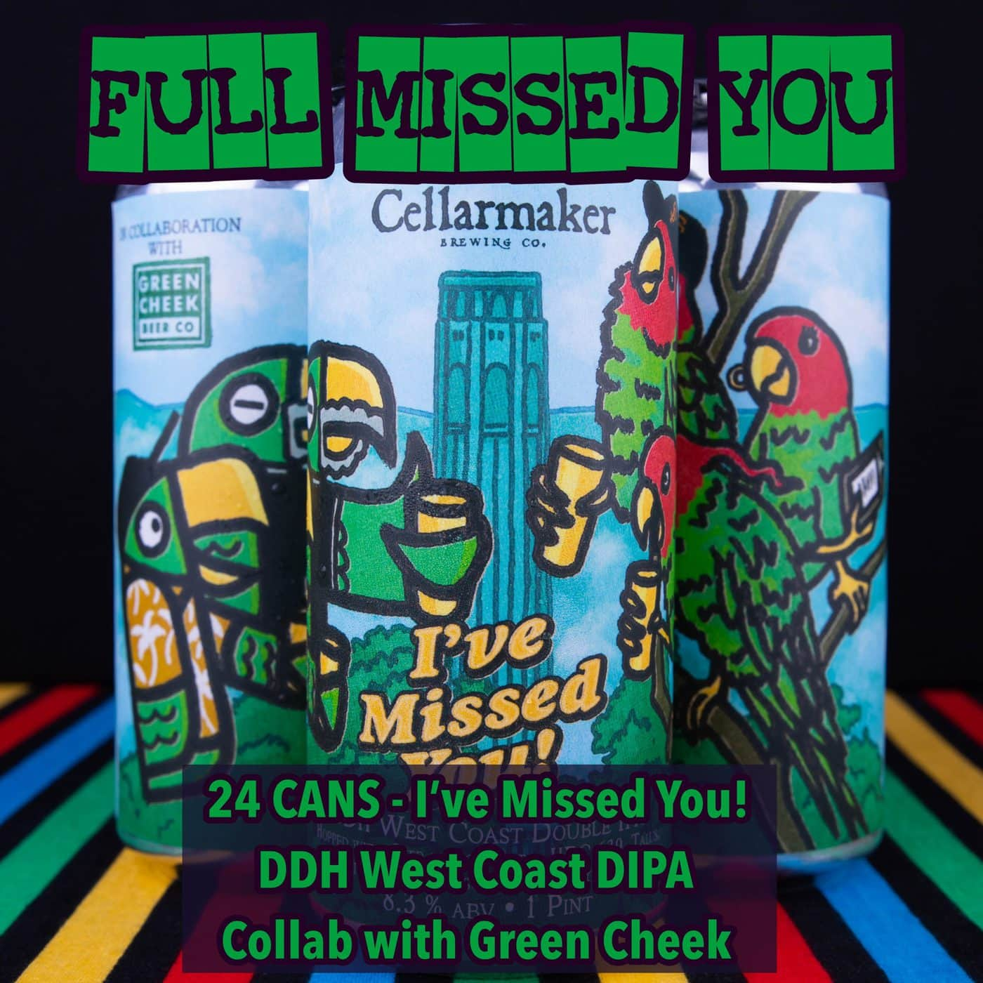 FULL CASE 24 CANS – I've Missed You! – DDH West Coast DIPA Collab With Green Cheek – Shipping Out Tuesday 5/4 For Next Day Delivery*