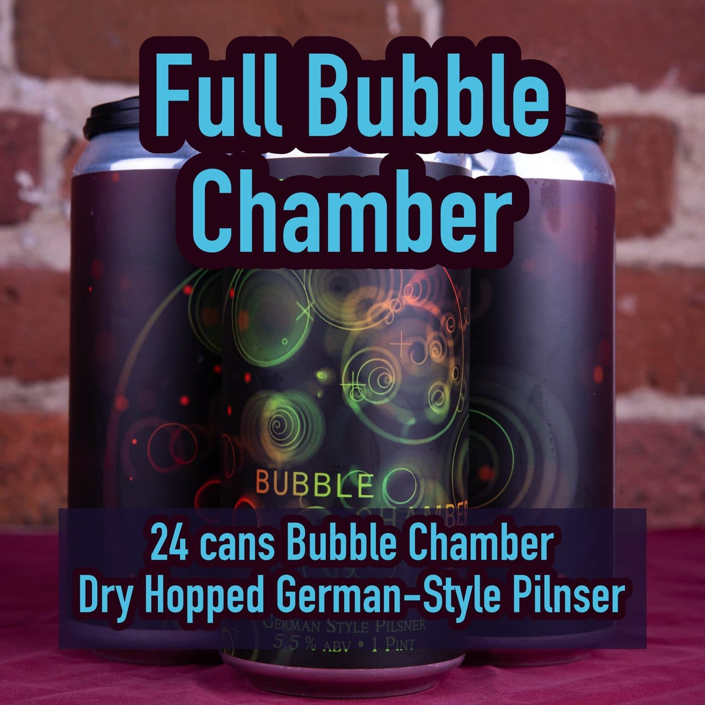 FULL CASE 24 CANS Bubble Chamber Pilsner  – Shipping Out ASAP*