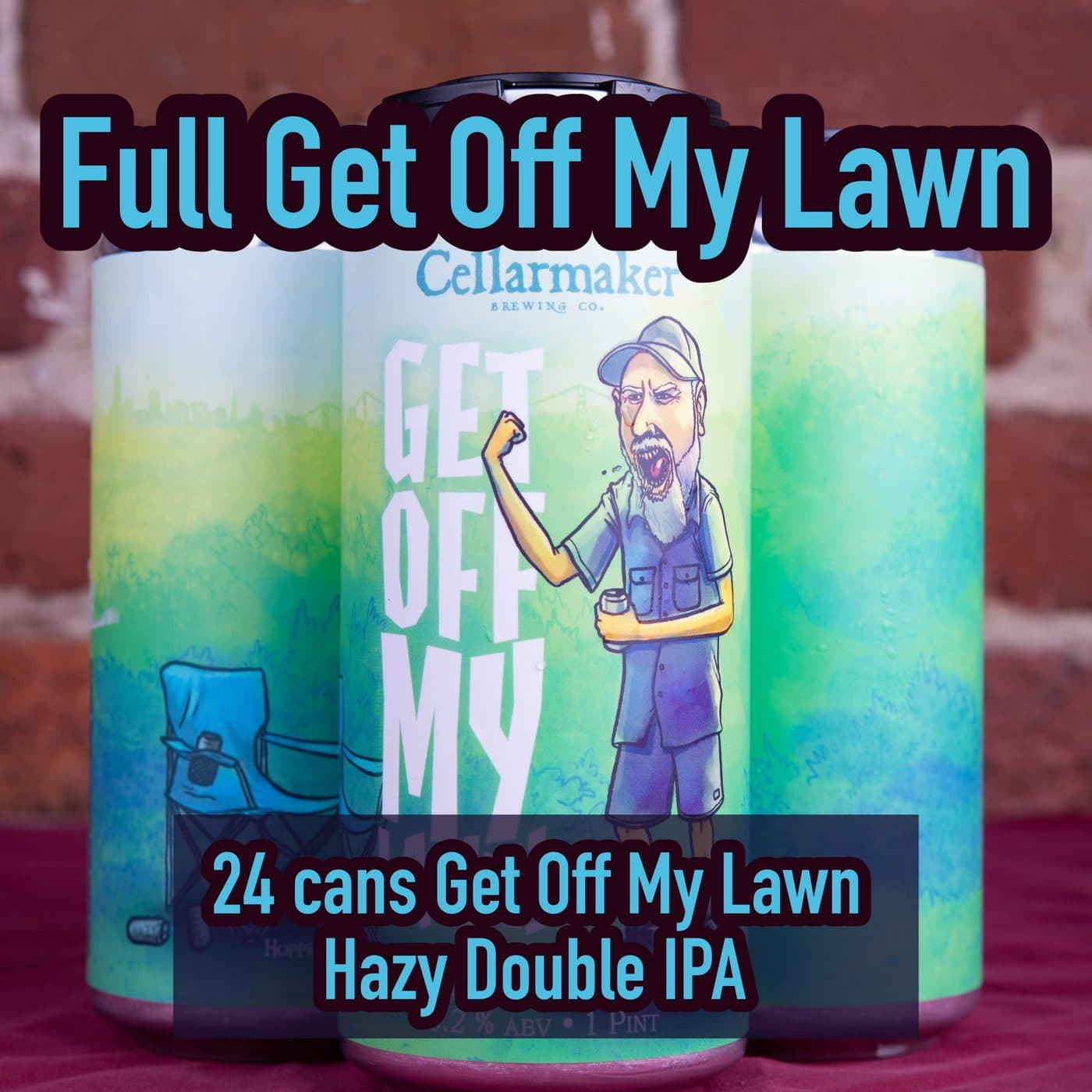 FULL CASE 24 CANS Get Off My Lawn Hazy DIPA – Shipping Out Tuesday 4/20 For Next Day Delivery*