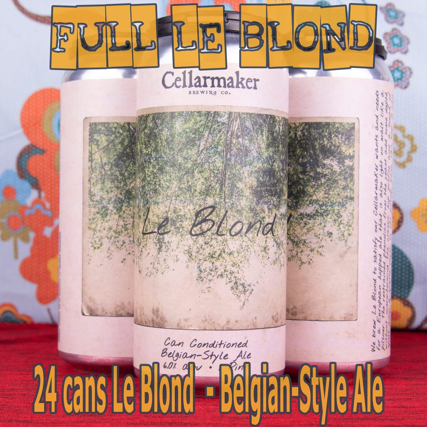 FULL CASE 24 CANS Le Blond – Shipping Out ASAP*