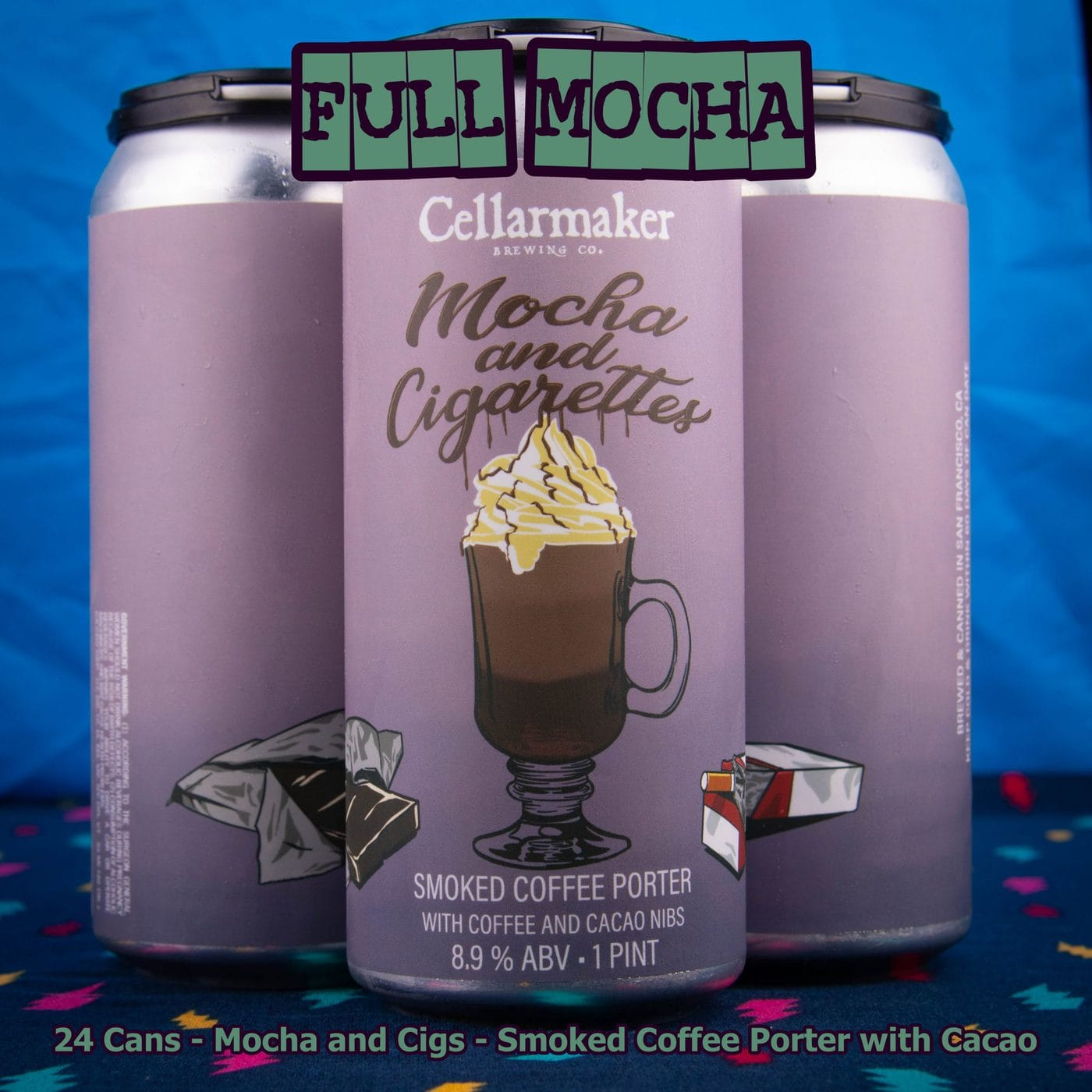 FULL CASE 24 CANS Mocha And Cigs- Shipping Out Tuesday 5/11 For Next Day Delivery*
