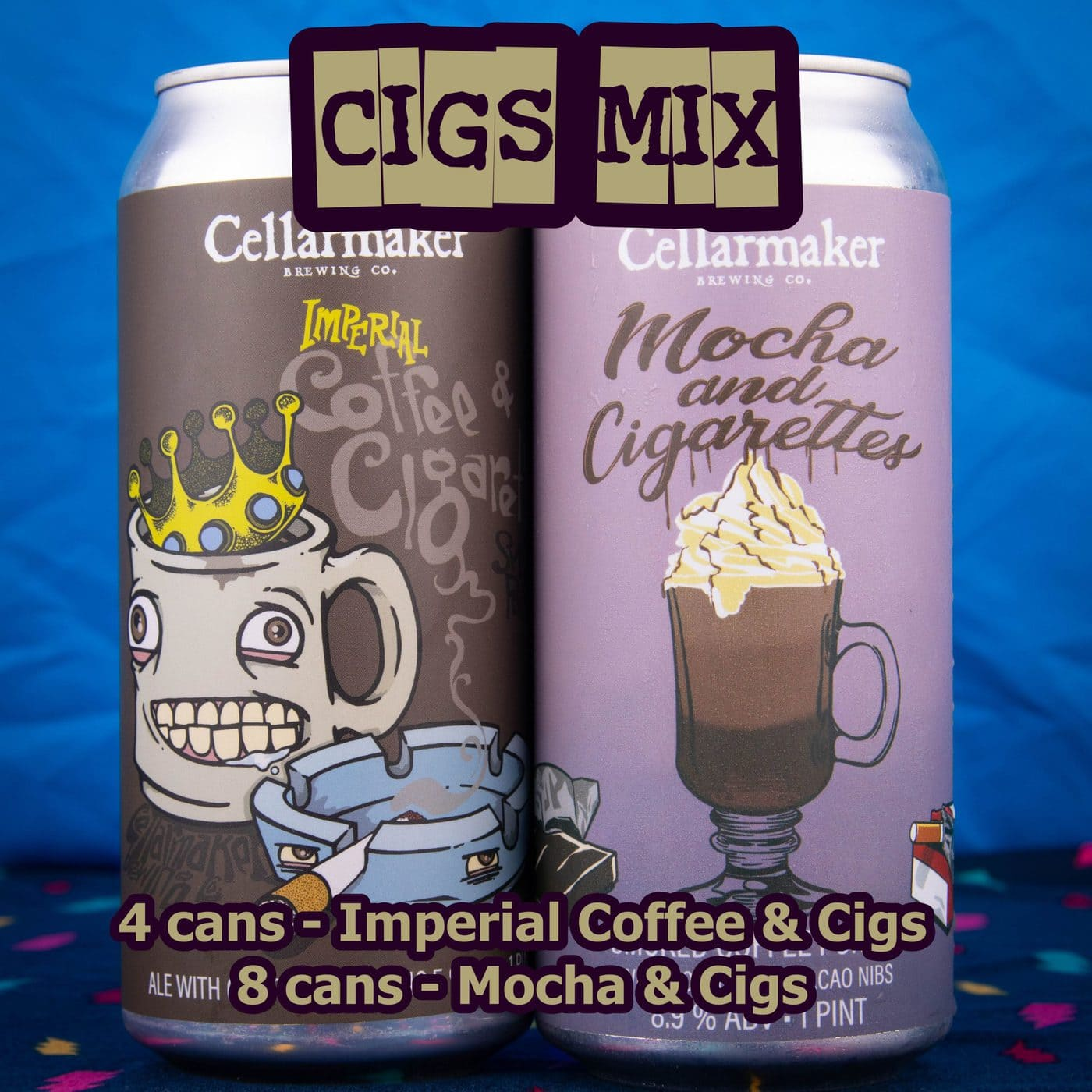 12 CANS – Cigs MIX – 8 Mocha And Cigs And 4 Imperial Coffee And Cigs – Shipping Out Tuesday 5/11 For Next Day Delivery*