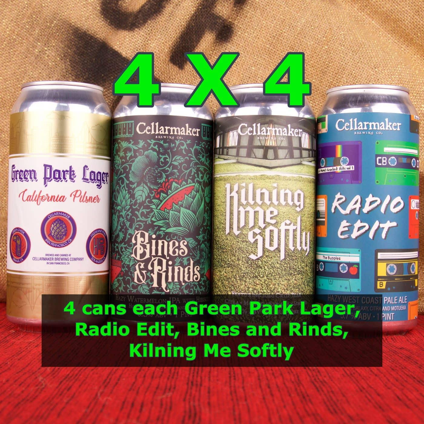 16 CANS – 4×4 MIX – 4 Kilning Me Softly IPA, 4 Green Park Lager,  4 Radio Edit Pale Ale And 4 Bines And Rinds IPA With Watermelon IPA – Shipping Out Tuesday 6/15 For Next Day Delivery*