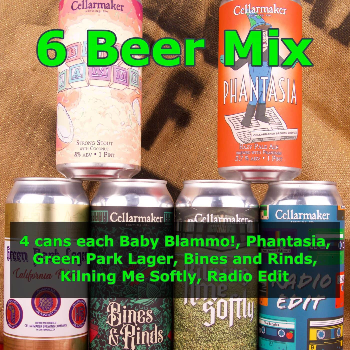 FULL CASE 24 CANS 6 BEER MIX – 4 Kilning Me Softly IPA, 4 Green Park Lager, 4 Radio Edit Pale Ale, 4 Bines And Rinds Watermelon IPA, 4 Baby Blammo Coconut Stout And 4 Phantasia Pale Ale – Shipping Out Tuesday 6/15 For Next Day Delivery*