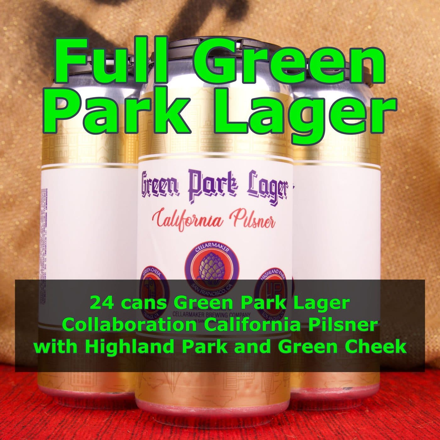 FULL CASE 24 CANS Green Park Lager – Shipping Out Tuesday 6/15 For Next Day Delivery*