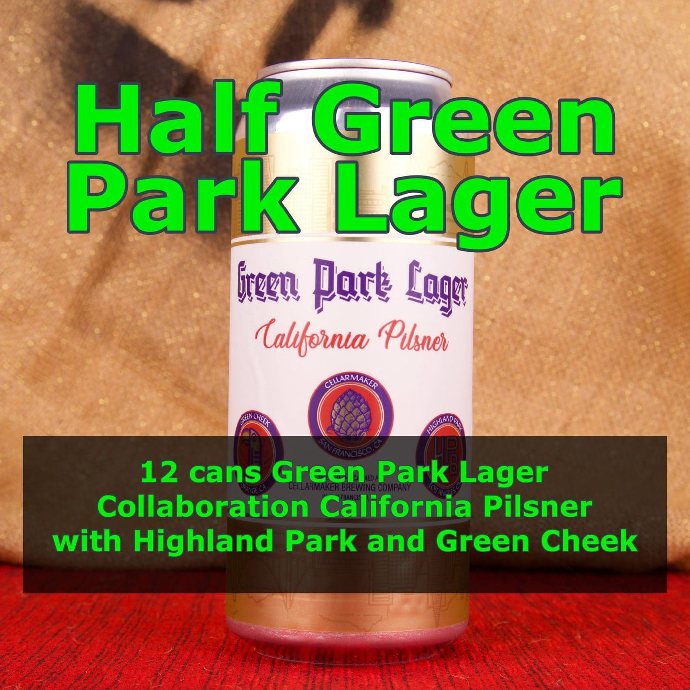 12 CANS Green Park Lager – Shipping Out Tuesday 6/15 For Next Day Delivery*